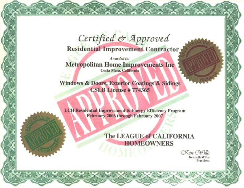 Certified and Approved by League of California Homeowners