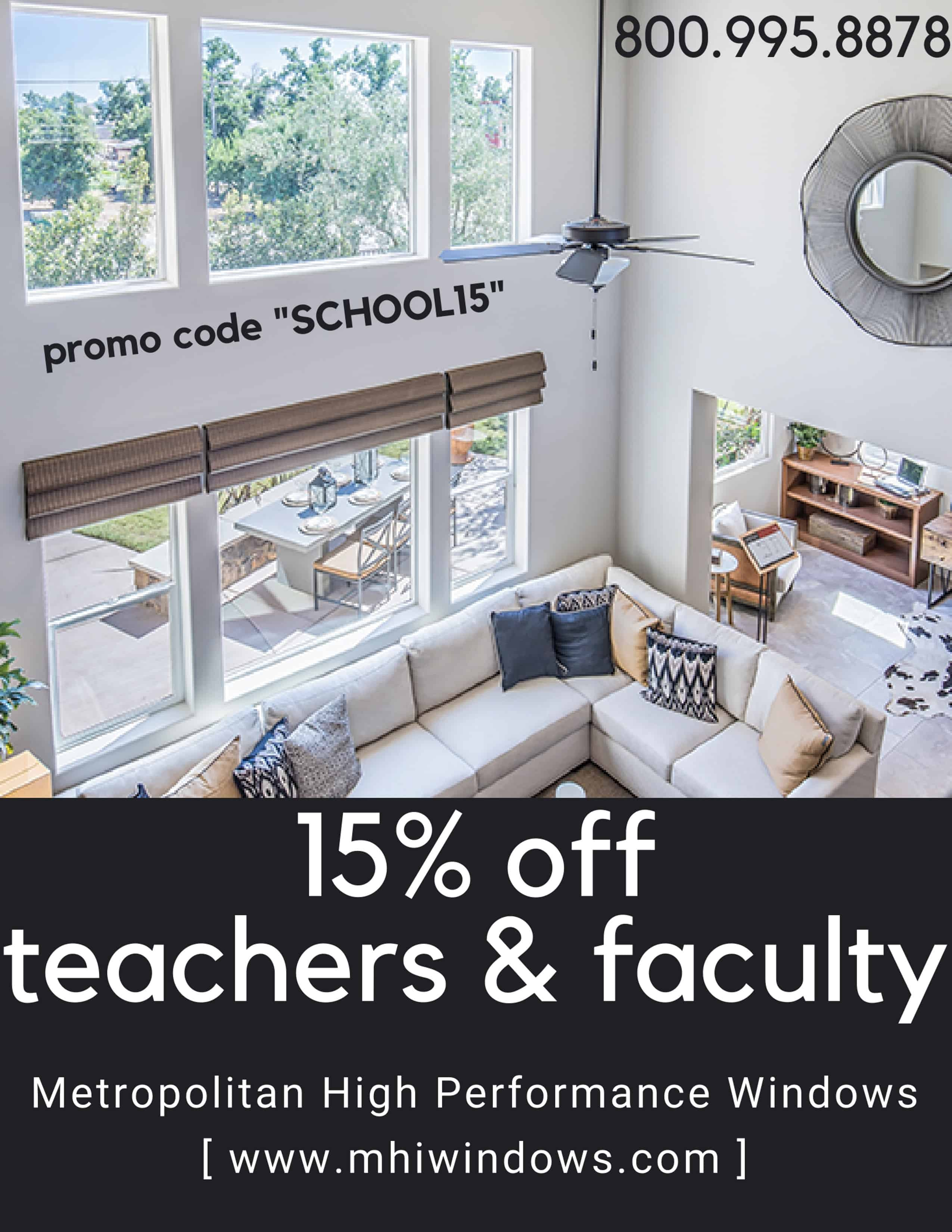 "15% OFF! Teachers & Faculty! Call to see if you qualify! Promo Code ""SCHOOL15"""